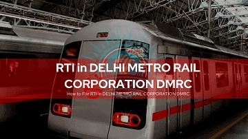 RTI For DELHI METRO RAIL CORPORATION DMRC
