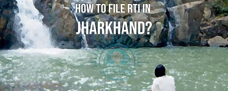 How To File RTI for Jharkhand?