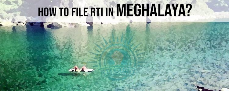 how to file rti for meghalaya?