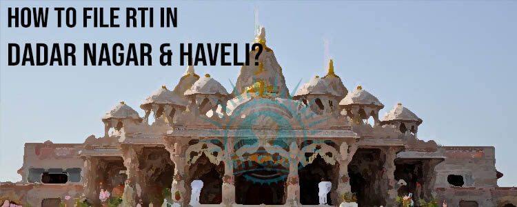 how to file rti for dadar nagar & haveli?