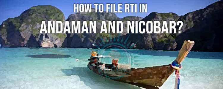 Online RTI Andaman and Nicobar, File RTI Online Andaman and Nicobar