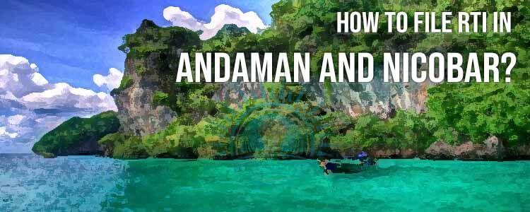 how to file rti for andaman nicobar?