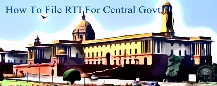 how to file rti for central govt ?