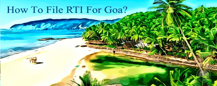 how to file rti for goa?