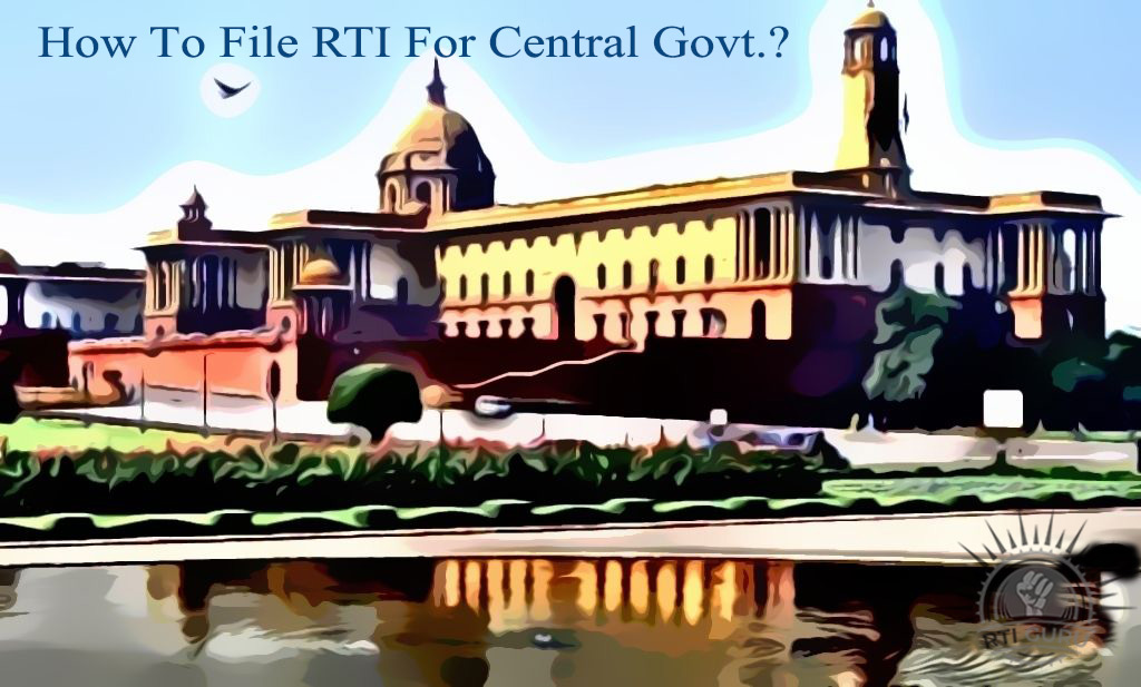 File RTI Online Central Govt,Online RTI Central Govt