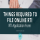 rti online for Important things required to file Online RTI Application?